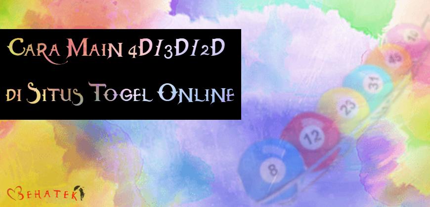 Cara Main 4D/3D/2D di Situs Togel Online